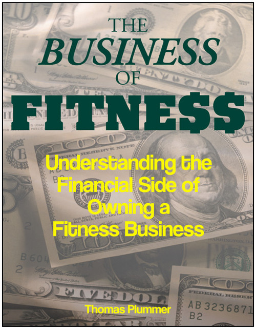 The Business of Fitness: Understanding the Financial Side of Owning a Fitness Business