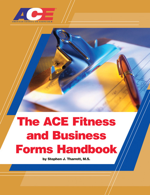 The ACE Fitness and Business Forms Handbook