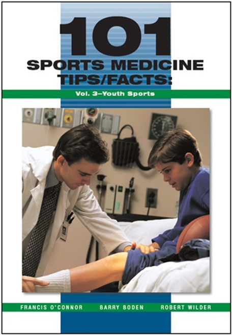 101 Sports Medicine Tips/Facts: Vol. 3-Youth