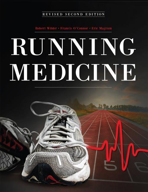 Running Medicine (Revised Second Edition)
