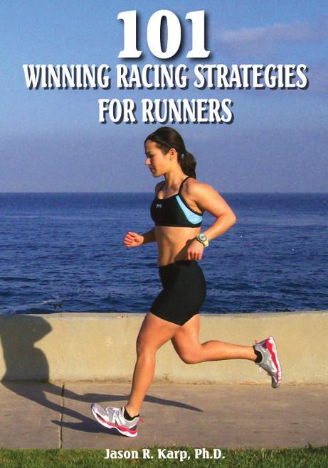 101 Winning Racing Strategies for Runners