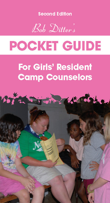 Bob Ditter's Pocket Guide For Girls' Resident Camp Counselors (Second Edition)