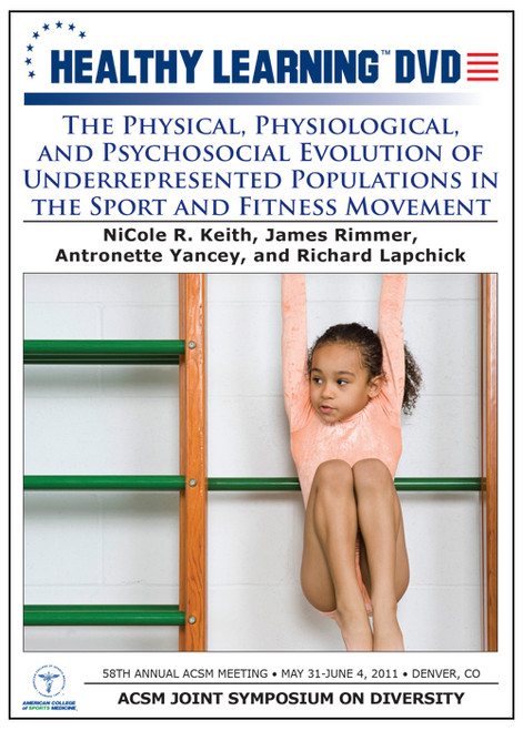 The Physical, Physiological, and Psychosocial Evolution of Underrepresented Populations in the Sport and Fitness Movement