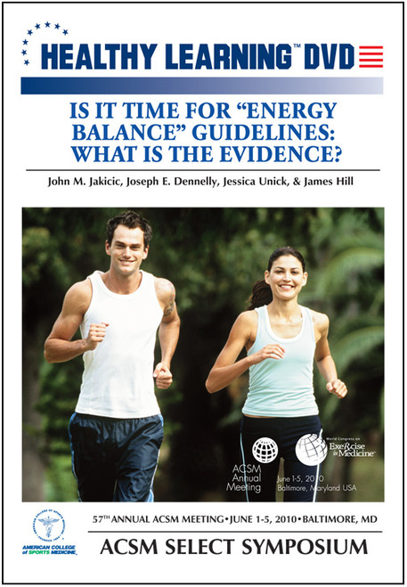 """Is It Time For """"Energy Balance"""" Guidelines: What is the Evidence?"""