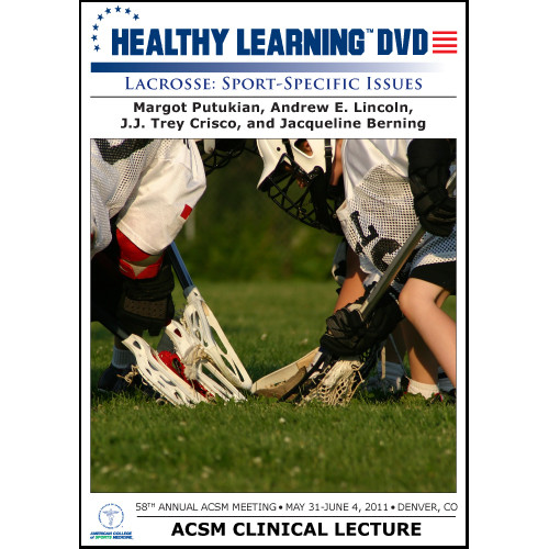 Lacrosse: Sport-Specific Issues