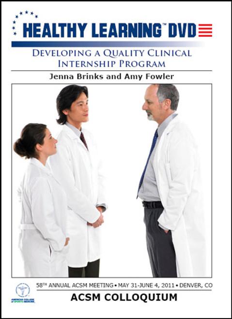 Developing a Quality Clinical Internship Program