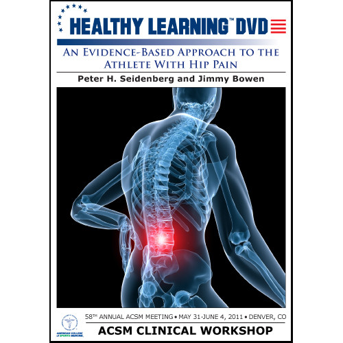 An Evidence-Based Approach to the Athlete With Hip Pain