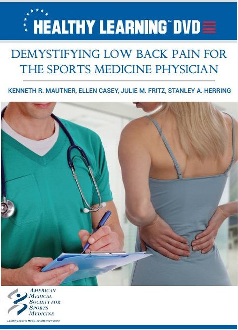 Demystifying Low Back Pain for the Sports Medicine Physician