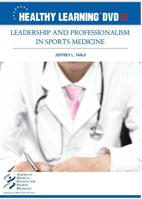 Leadership and Professionalism in Sports Medicine