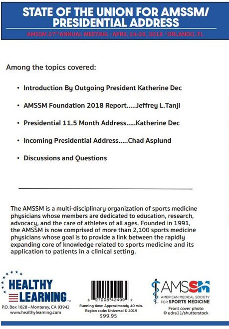 STATE OF THE UNION FOR AMSSM/PRESIDENTIAL ADDRESS