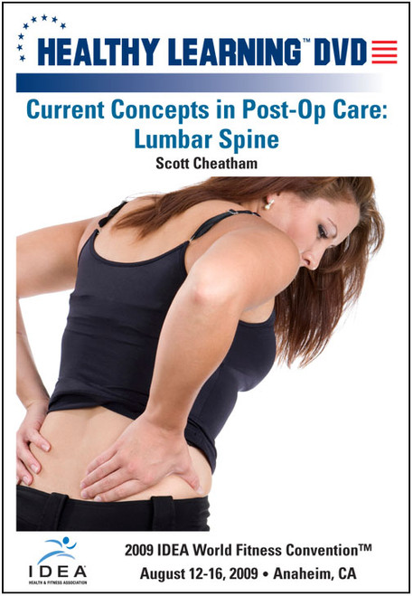 Current Concepts in Post-Op Care: Lumbar Spine