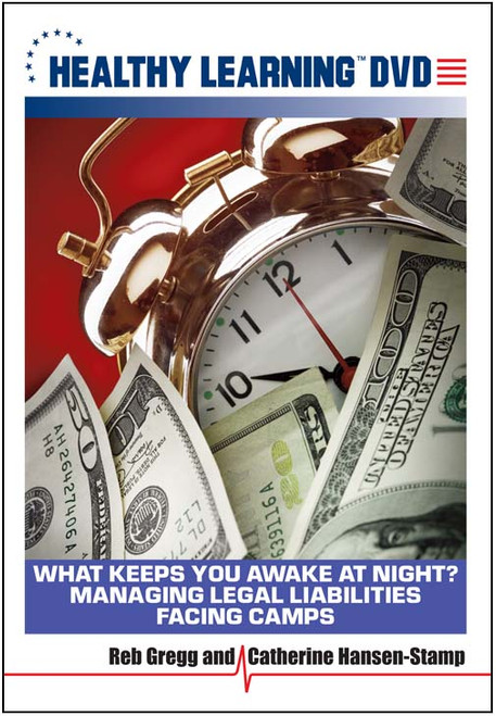 What Keeps You Awake At Night? Managing Legal Liabilities Facing Camps