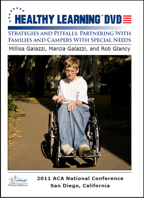 Strategies and Pitfalls: Partnering With Families and Campers With Special Needs