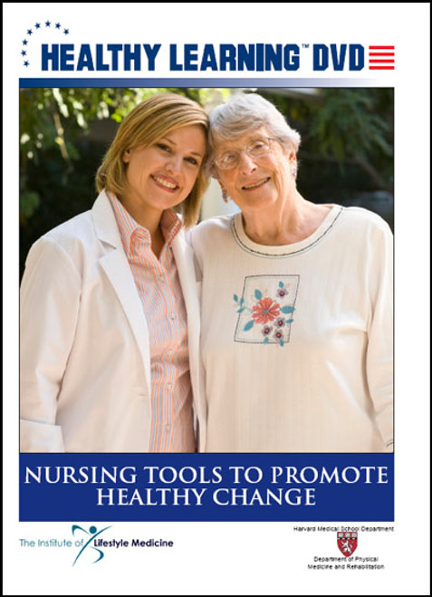 Nursing Tools to Promote Healthy Change