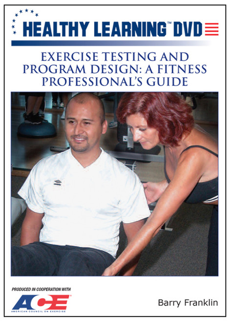 Exercise Testing and Program Design: A Fitness Professional`s Guide