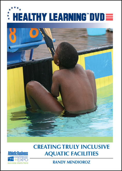 Creating Truly Inclusive Aquatic Facilities