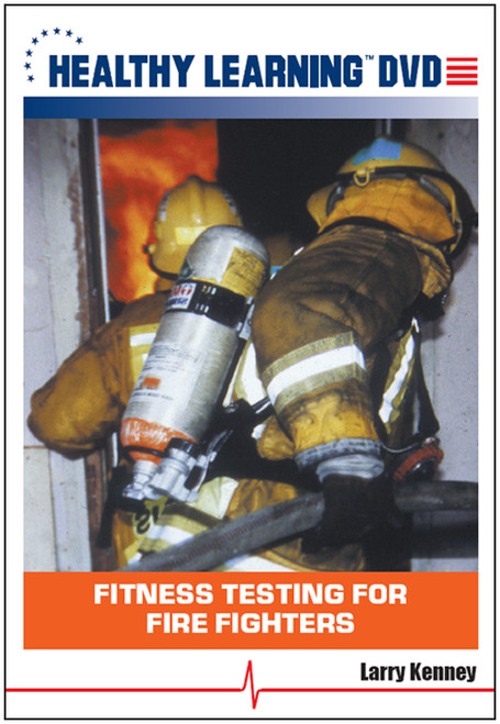 Fitness Testing for Fire Fighters