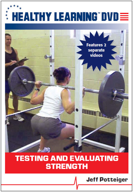 Testing and Evaluating Strength
