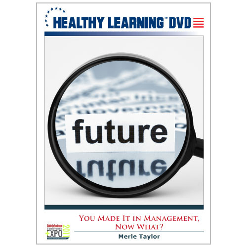 You Made It in Management, Now What?