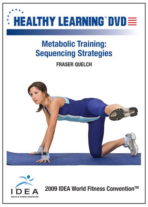 Metabolic Training: Sequencing Strategies