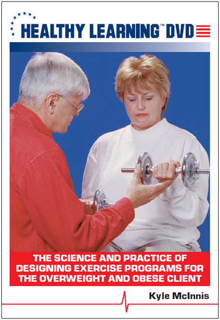 The Science and Practice of Designing Exercise Programs for the Overweight and Obese Client