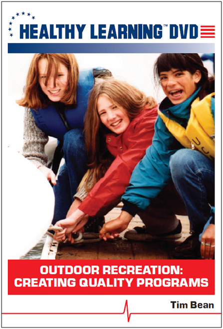 Outdoor Recreation: Creating Quality Programs
