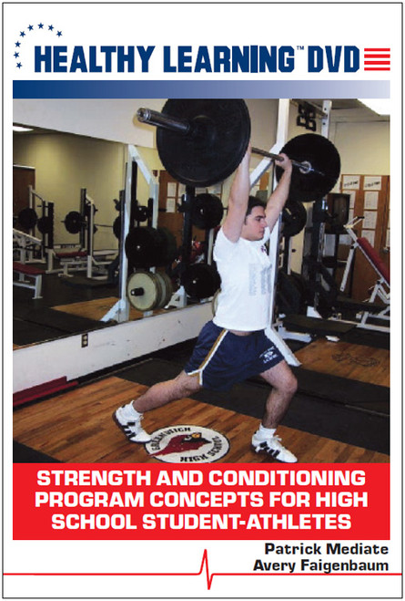 Strength and Conditioning Program Concepts for High School Student-Athletes