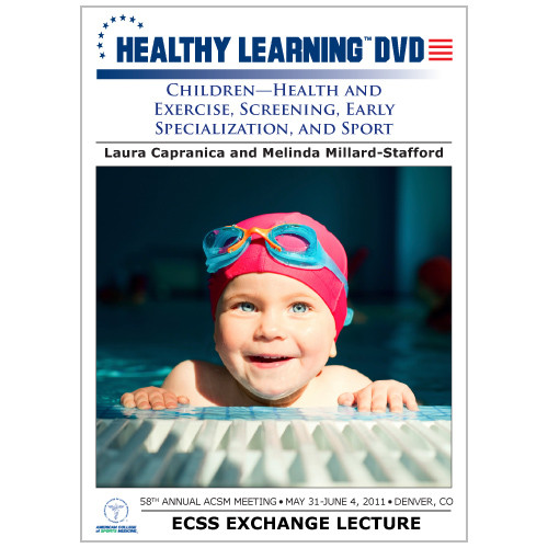 Children-Health and Exercise, Screening, Early Specialization, and Sport