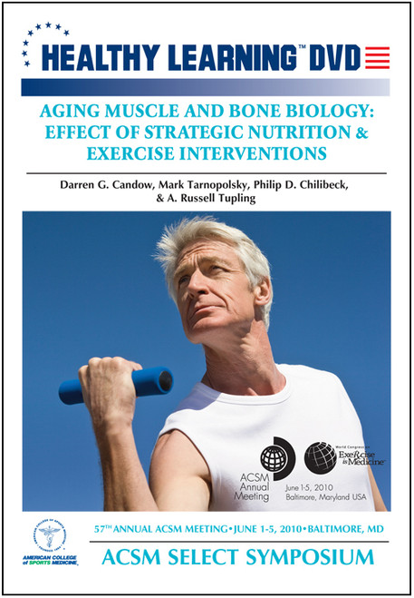Aging Muscle and Bone Biology: Effect of Strategic Nutrition & Exercise Interventions