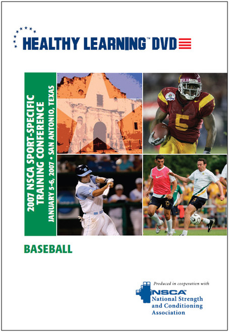 2007 NSCA Sport-Specific Training Conference / Baseball