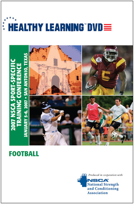 2007 NSCA Sport-Specific Training Conference / Football