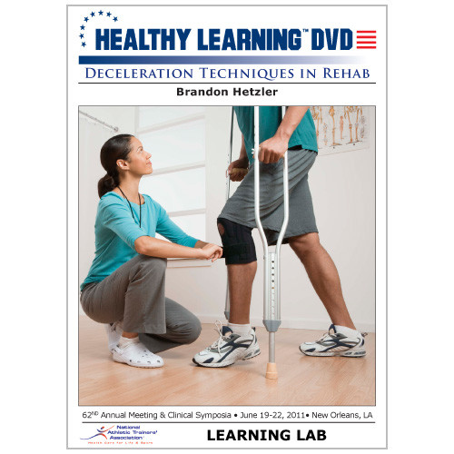 Deceleration Techniques in Rehab