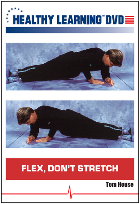 Flex, Don`t Stretch