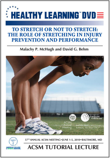 To Stretch or Not to Stretch: The Role of Stretching in Injury Prevention and Performance