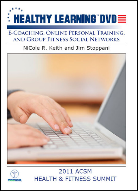 E-Coaching, Online Personal Training, and Group Fitness Social Networks