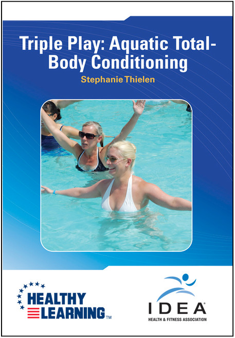 Triple Play: Aquatic Total-Body Conditioning