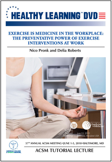 Exercise is Medicine in the Workplace: The Preventative Power of Exercise