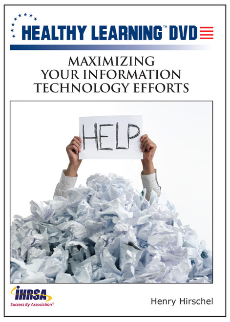 Maximizing Your Information Technology Efforts
