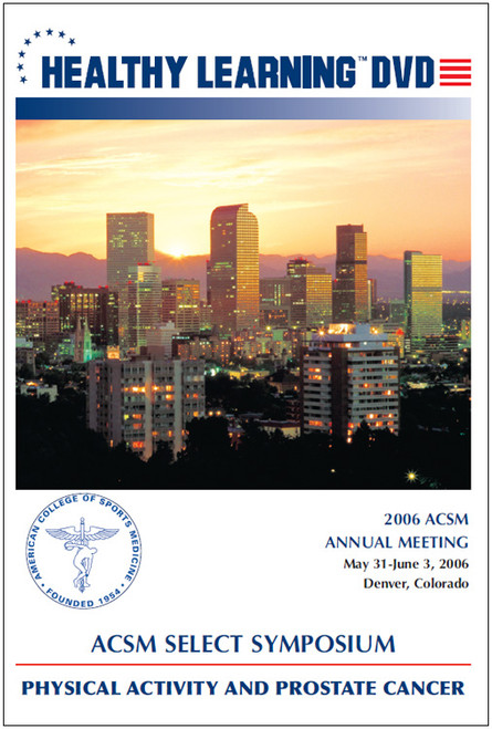 ACSM Select Symposium: Physical Activity and Prostate Cancer