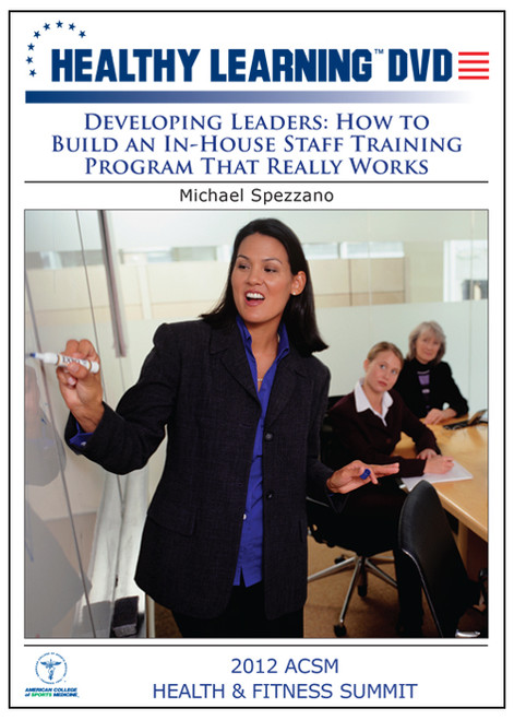 Developing Leaders: How to Build an In-House Staff Training Program That Really Works