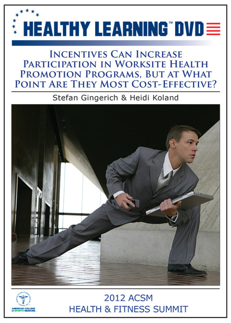 Incentives Can Increase Participation in Worksite Health Promotion Programs, But at What Point Are They Most Cost-Effective?