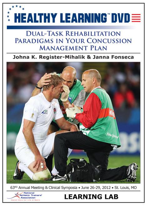 Dual-Task Rehabilitation Paradigms in Your Concussion Management Plan
