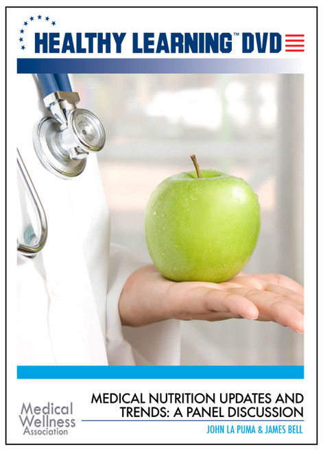 Medical Nutrition Updates and Trends: A Panel Discussion
