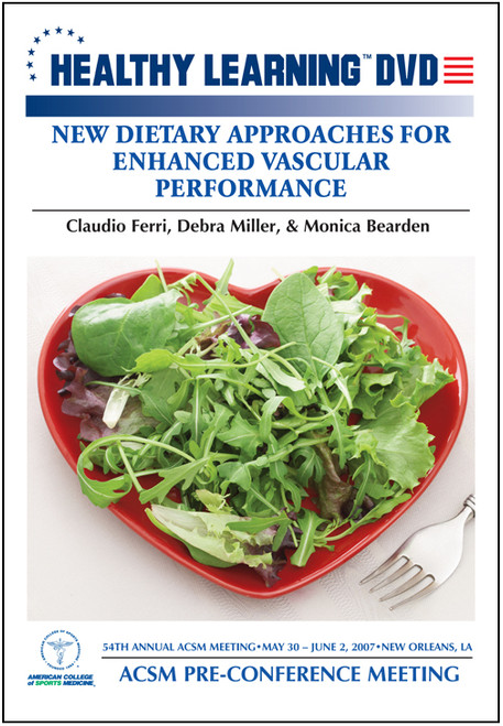 New Dietary Approaches for Enhanced Vascular Performance