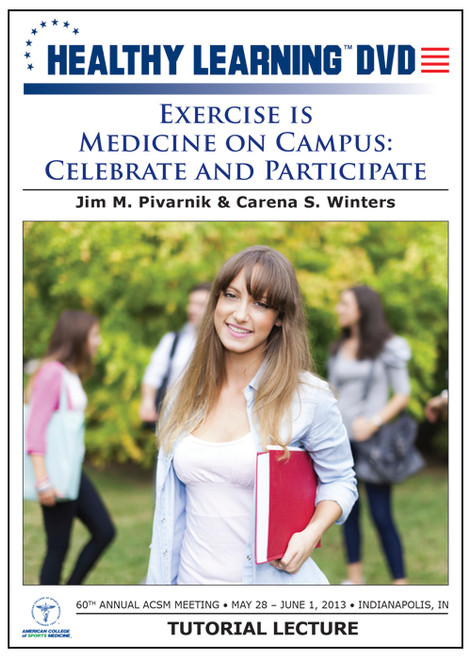 Exercise is Medicine on Campus: Celebrate and Participate