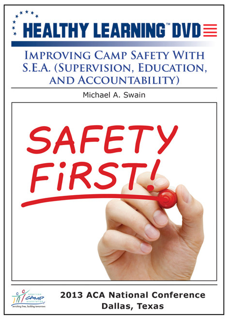 Improving Camp Safety With S.E.A. (Supervision, Education, and Accountability)