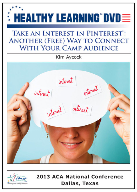 Take an Interest in PinterestTM: Another (Free) Way to Connect With Your Camp Audience