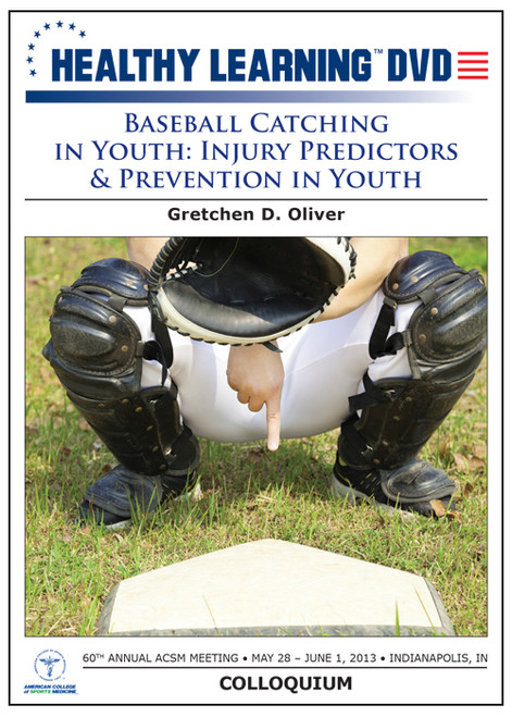 Baseball Catching in Youth: Injury Predictors & Prevention in Youth