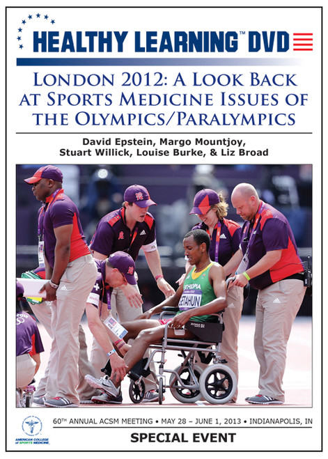 London 2012: A Look Back at Sports Medicine Issues of the Olympics/Paralympics