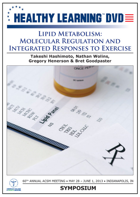 Lipid Metabolism: Molecular Regulation and Integrated Responses to Exercise